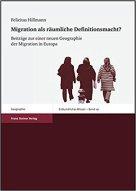 Migration als räumliche Defintionsmacht